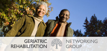 CLICK to Visit Geriatric Rehabilitation Networking Group Website