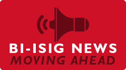 Click to View the Latest BI-ISIG News