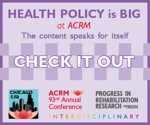 Click to See all NONSTOP Content for Health/Disability Policy coming to the ACRM Annual Conference