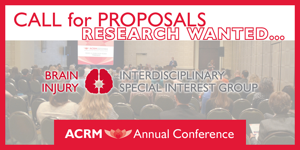 ACRM Annual Conference Call for Brain Injury Rehabilitation Proposals